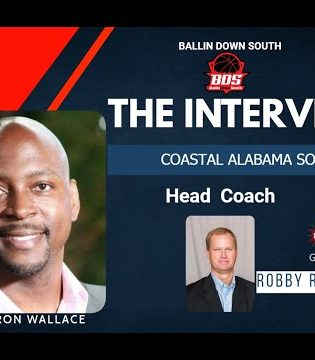 """""""The Interview"""" Special Guest Head Coach of Coastal Alabama South MBB Robby Robertson"""